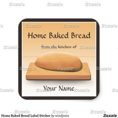 Home Baked Bread Label Sticker