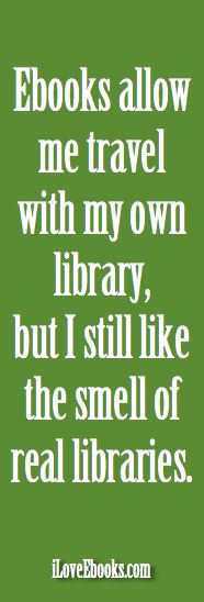 iLoveEbooks Image Quote: The Smell of Libraries