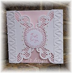 Folded in borders are Anja's large ovals, just cut half way. Borders are fleur de lis by Spellbinders and Centre is one of the smaller dies from Spellbinders Stately circles