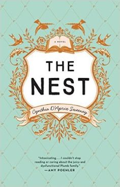 Review:  https://bluemondaysnomore.wordpress.com/2016/04/05/review-the-nest-by-cynthia-daprix-sweeney/  A Favorite April Read