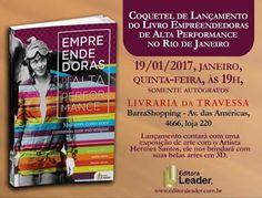 """Jornalista Denise Machado: Lançamento do livro """"Empreendedoras de Alta Perfor..."""