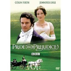 Pride and Prejudice with Colin Firth and Jennifer Ehle. Probably considered THE version of Pride and Prejudice.
