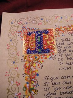 If you can keep your head when all about you  Are losing theirs and blaming it on you;  If you can trust yourself when all men doubt you,  But make allowance for their doubting too:  If you can wait and not be tired by waiting,  Or being lied about, don't deal in lies,  Or being hated don't give way to hating,  And yet don't look too good, nor talk too wise;    If you can dream—and not make dreams your master;  If you can think—and not make thoughts your aim,  If you can meet with Triumph…