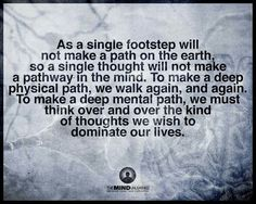 As a single footstep Morning Thoughts, Good Thoughts, Henry David Thoreau, Beautiful Mind, Pathways, Physics, Meant To Be, Mindfulness, Inspirational Quotes