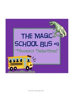 Dinosaurs with the Magic School Bus!
