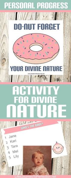 Young Women Personal Progress Activity Idea for Divine Nature: Do-nut forget your Divine Nature