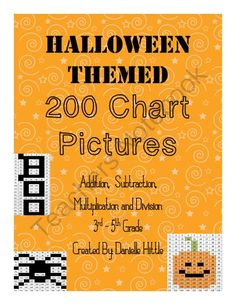 Halloween Themed 200 Chart Secret Number from Danielle Hittle on TeachersNotebook.com -  (12 pages)  - A fun way to practice:  1. Adding and subtraction using a 200 chart 2. Addition and subtraction up to 200 with and without regrouping 3. Basic Multiplication and Division Facts up to 9's