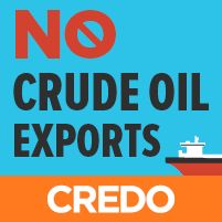 SIGN the petition! Tell President Obama to keep the ban on exporting crude oil. Developing and exporting US oil benefits oil companies and increases the amount of climate-warming carbon dioxide in the atmosphere. Oil belongs in the ground: http://act.credoaction.com/sign/obama_crude_export/    [8/1/14]