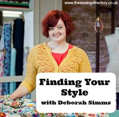 Style tips from Deborah Simms from The Great British Sewing Bee