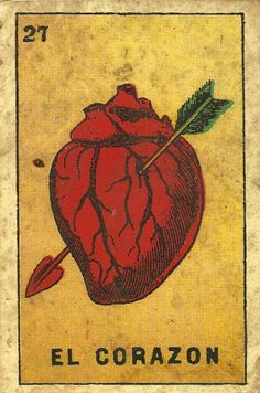 Corazon - card from Mexican Loteria game Loteria Cards, Heart Piercing, Arrow Art, Anatomical Heart, Heart With Arrow, My Roots, Mexican Folk Art, Art Graphique, Sacred Heart