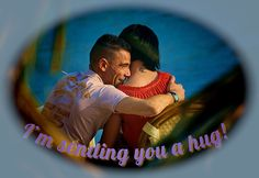 There ain't nothing like a hug. Send one in your TXT or email. Sending You A Hug, Image