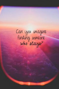 Find someone who stays