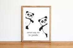 Illustrazione da scaricare subito con due panda e la scritta Never say no to panda. Per camerette e nursery di IlluminoHomeIdeas su Etsy