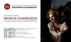 """ESCOLA DE FOTOGRAFIA STUDIO3/ SESIMINAS: """"ENCONTROS FOTOGRÁFICOS"""" COM MARCIA CHARNIZON - 25..."""
