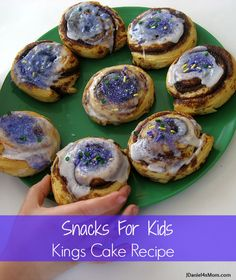 {Snacks for Kids} Kings Cake Recipe