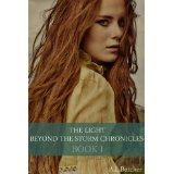 The Light Beyond the Storm Chronicles- Book 1 (Kindle Edition)By Alexandra Butcher