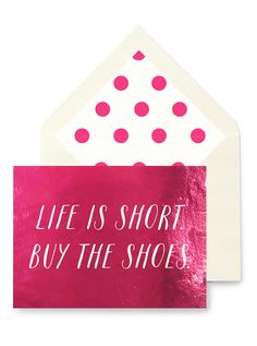 Life Is Short. Buy The Shoes. Greeting Card, Single or Boxed Set of 8
