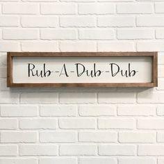 7x30| rub a dub dub| bathroom sign| handmade| distressed| farmhouse|