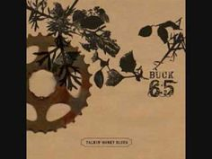 """""""Roses and Bluejays""""  One of my favorite songs from Buck 65"""