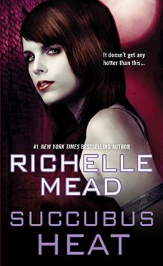#DEAL ALERT! SUCCUBUS HEAT (Georgina Kincaid #4) by Richelle Mead is still just $1.99 on kindle right now! 9/29/2016