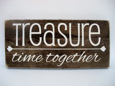Rustic Wood Sign Wall Hanging Home Decor -Treasure Time Together ( Family Wood Signs, Family Name Signs, Rustic Wood Signs, Wooden Signs, Room Signs, Wall Signs, Rustic Charm, Wood Colors, Dark Wood