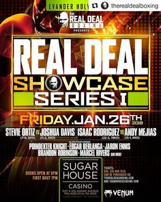 #nyfights  #Repost @therealdealboxing (@get_repost)  EVANDER HOLYFIELDS REAL DEAL BOXING ANNOUNCES REAL DEAL SHOWCASE SERIES I  FRIDAY JANUARY 26 2018  Sugarhouse Casino  Philadelphia PA  Tickets Now On Sale!! PHILADELPHIA PA (January 2 2018) Evander Holyfields Real Deal Boxing has announced Real Deal Showcase Series I a sensational professional boxing card set for Friday January 26 2018 at the Sugarhouse Casino in Philadelphia.  Said Boxing Legend Holyfield I fought many times in Atlantic…