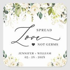 Spread Love Greenery White Roses Wedding Sanitizer Square Sticker #spreadlove #springwedding Spring Wedding Invitations, Wedding Invitation Design, Wedding Favors, Wedding Gifts, White Roses Wedding, Rose Wedding, Wedding Hands, Wedding Stickers, Spread Love