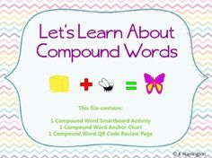 Compound Words Smartboard Lesson and QR Code Review Activity...This Smartboard lesson comes complete with learning goal and student rating scale, w...
