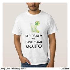 Keep Calm - Mojito T Shirt