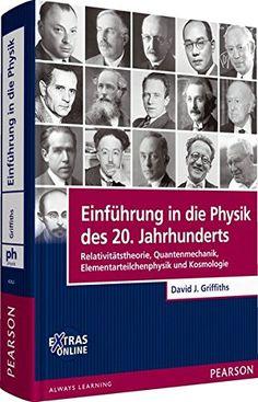 Einführung in die Physik des 20. Jahrhunderts: Relativitätstheorie, Quantenmechanik, Elementarteilchenphysik und Kosmologie (Pearson Studium - Physik) von Prof. Dr. David J. Griffiths http://www.amazon.de/dp/3868942629/ref=cm_sw_r_pi_dp_lsK7wb1Q9EWZB