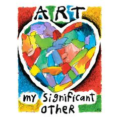 """Fred Babb """"Art, My Significant Other"""" 11x14  Art Print"""