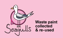 Seagulls is an environmental social enterprise.   We practise and promote the reuse of leftover & unwanted paint to create opportunities for local people.   We collect and reuse over 100 tonnes of paint per year.