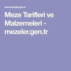 Meze Tarifleri ve Malzemeleri - mezeler.gen.tr