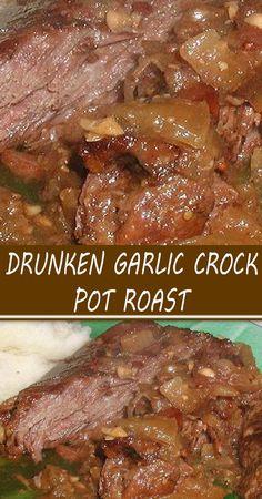DRUNKEN GARLIC CROCK POT ROAST Crockpot Dishes, Crock Pot Slow Cooker, Crock Pot Cooking, Pork Dishes, Crock Pot Chili, Crock Pot Chuck Roast, Pot Roast Recipes, Pork Recipes, Best Crockpot Recipes