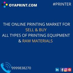free registration for OYAPRINT.COM. introducing a website to solve all the challenges of printing and packaging by clubbing all the suppliers of #ink, #spareparts #consumables, #chemicals, #machinary #jobworkstations and all the needs of a printer. com e and #flexprinting register yourself to India's first printing portal of its own kind. #oyaprint #makeinindia Types Of Printing, Online Printing Services, Raw Materials, Printer, Marketing, Website, Portal, Challenges, Packaging