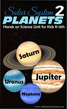 Outer Planets Hands on Science Unit for Kids Kindergarten, 1st grade, 2nd grade, 3rd grade, 4th grade, 5th grade, 6th Grade! Lots of fun ideas for kids learning about the solar system including Jupiter, Saturn, Uranus, and Neptune. Perfect for homeschool science.