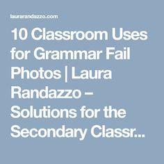 10 Classroom Uses for Grammar Fail Photos | Laura Randazzo – Solutions for the Secondary Classroom