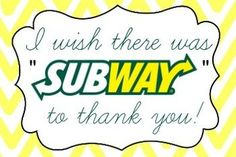 A label to accompany a gift card to Subway restaurants. It's a great printable…