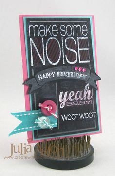 Create With Me: A Chalkboard Birthday card made with stamps from Cas-ual Friday's and Taylored Expressions.