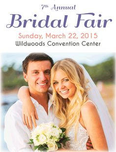7th Annual Bridal Fair at Wildwoods Convention Center in Wildwood, NJ