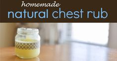 The best recipe EVER for homemade chest rub using just a couple of ingredients. Non-toxic, safe and you use essential oils too.