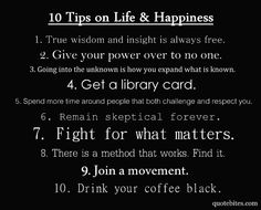 Agree with everything but #10, why would anyone WANT to do that?