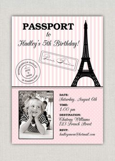 Passport to Paris Birthday Party Invitation. Maybe for Jaydens 7th?