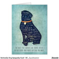 edeea8b7e863 Rottweiler Dog Sympathy Card - Of all the Words