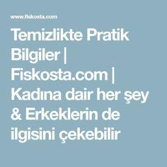 Temizlikte Pratik Bilgiler | Fiskosta.com | Kadına dair her şey & Erkeklerin de ilgisini çekebilir Organizing, House, Bag, Home, Homes, Houses