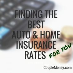 Want to get the best auto & home insurance rates? Learn how to quickly and easily compare rates as a couple so you can get a great deal and the right coverage.