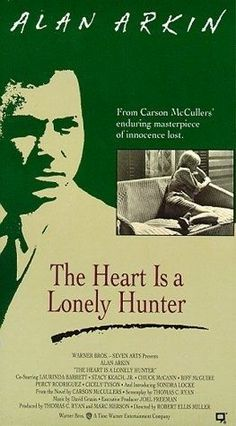 'The Hear Is a Lonely Hunter', 1968 - Starring Alan Arkin, Sondra Locke, Chuck McCann & Cecily Tyson. Adapted from a novel by Carson McCullers, this is a poignant story revolving around a deaf-mute, John Singer (Alan Arkin) & Mick Kelly (Sondra Locke), who lives in the home where Singer rents a room. They become friends, despite the obstacles of Singers physical disabilities. He communicates through music & other clever means. But tries to help those around him with interesting results.
