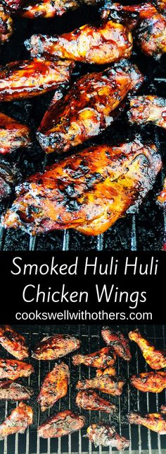 Smoked Huli Huli Chicken Wings - Cooks Well With Others Traeger Recipes, Smoked Meat Recipes, Grilled Chicken Recipes, Chicken Wing Recipes, Grilling Recipes, Grilled Meat, Venison Recipes, Sausage Recipes, Grill Meals