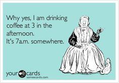 It's 7.00 am somewhere.