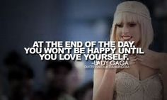 Image result for Lady GaGa quotes